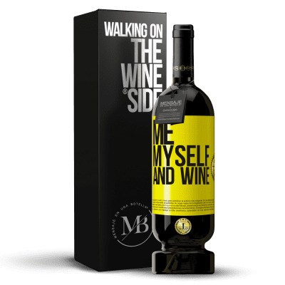 «Me, myself and wine» Édition Premium MBS® Reserva