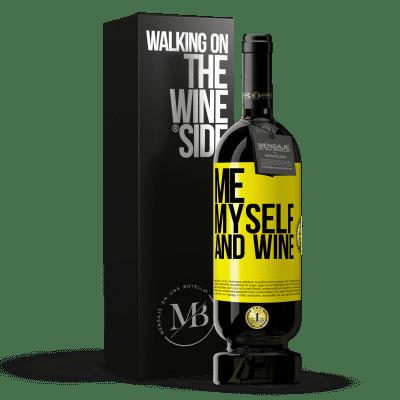 «Me, myself and wine» Edición Premium MBS® Reserva
