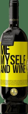 29,95 € Kostenloser Versand | Rotwein Premium Ausgabe MBS® Reserva Me, myself and wine Gelbes Etikett. Anpassbares Etikett Reserva 12 Monate Ernte 2013 Tempranillo
