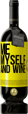 29,95 € Spedizione Gratuita | Vino rosso Edizione Premium MBS® Reserva Me, myself and wine Etichetta Gialla. Etichetta personalizzabile Reserva 12 Mesi Raccogliere 2013 Tempranillo