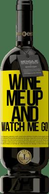 24,95 € Envoi gratuit | Vin rouge Édition Premium RED MBS Wine me up and watch me go! Étiquette Jaune. Étiquette personnalisée I.G.P. Vino de la Tierra de Castilla y León Vieillissement en fûts de chêne 12 Mois Récolte 2016 Espagne Tempranillo