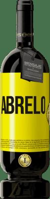 29,95 € Envío gratis | Vino Tinto Edición Premium MBS® Reserva Ábrelo Etiqueta Amarilla. Etiqueta personalizable Reserva 12 Meses Cosecha 2013 Tempranillo