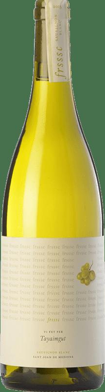 8,95 € Envoi gratuit | Vin blanc Tayaimgut Fresc Blanc D.O. Penedès Catalogne Espagne Sauvignon Blanc Bouteille 75 cl