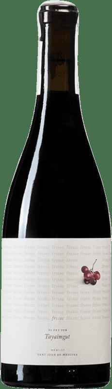 8,95 € Envoi gratuit | Vin rouge Tayaimgut Frssc D.O. Penedès Catalogne Espagne Merlot Bouteille 75 cl